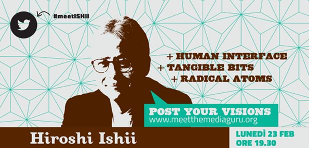 Future ways of living  Hiroshi Ishii   Meet the Media Guru