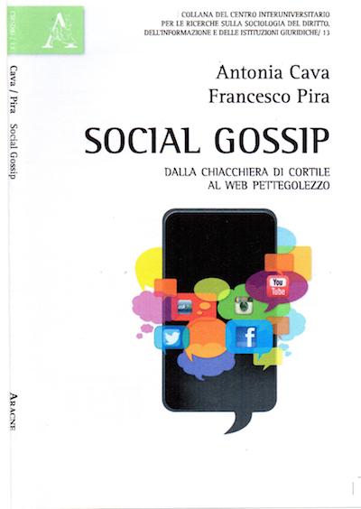 Copertina libro Social Gossip Cava Pira Aracne jpg316