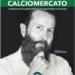 """Paolo Bargiggia ci presenta il suo libro """"I segreti del calciomercato."""